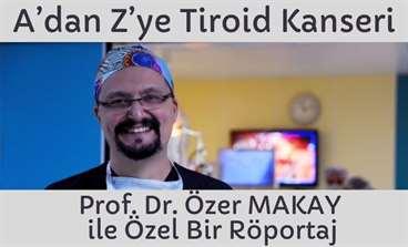 A'dan Z'ye Tiroid Kanseri